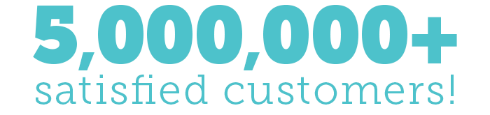 Join over five million satisfied customers!